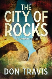The City of Rocks ebook by Don Travis