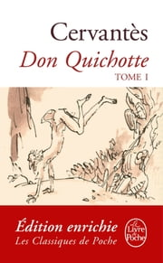 Don Quichotte ( Don Quichotte, Tome 1) ebook by Miguel de Cervantes Saavedra