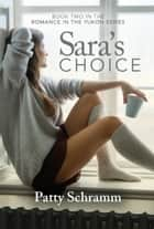 Sara's Choice ebook by Patty Schramm