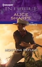 Montana Refuge ebook by Alice Sharpe