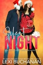 Silent Night ebook by Lexi Buchanan