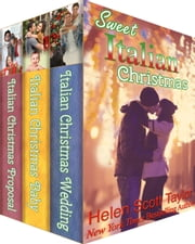 Sweet Italian Christmas: Three Christmas Romances ebook by Helen Scott Taylor