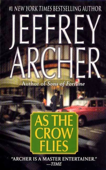As the Crow Flies ebook by Jeffrey Archer