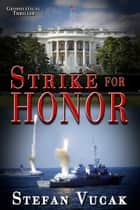 Strike for Honor ebook by Stefan Vucak
