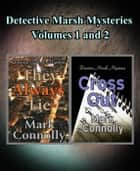Detetive Marsh Mysteries Volumes 1 and 2 - Detective Marsh Mysteries ebook by Mark Connolly