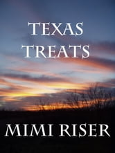 Texas Treats ebook by Mimi Riser
