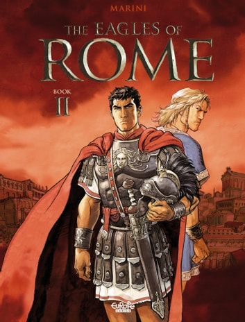 The Eagles of Rome - Book II ebook by Enrico Marini