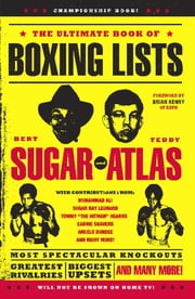 The Ultimate Book of Boxing Lists ebook by Bert Randolph Sugar,Teddy Atlas