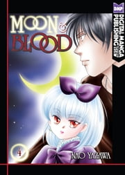 Moon and Blood Vol.4 ebook by Nao Yazawa