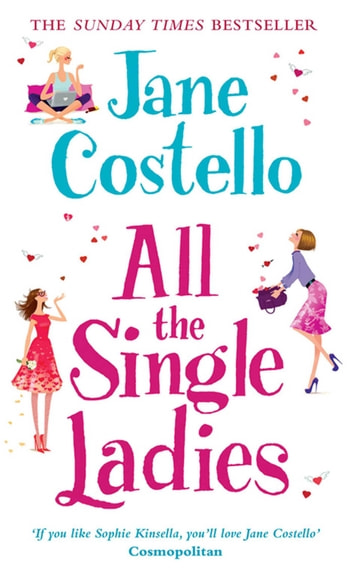 All the Single Ladies ebook by Jane Costello