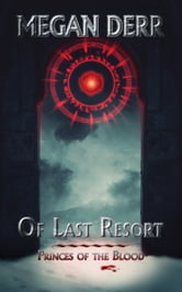 Of Last Resort ebook by Megan Derr