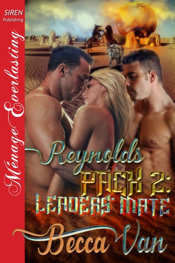Reynolds Pack 2: Leaders' Mate ebook by Becca Van