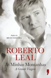 As Minhas Montanhas ebook by ROBERTO LEAL
