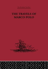The Travels of Marco Polo ebook by L. F. Benedetto