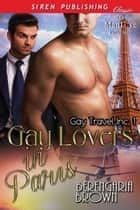 Gay Lovers in Paris ebook by