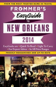 Frommer's EasyGuide to New Orleans 2014 ebook by Diana K. Schwam