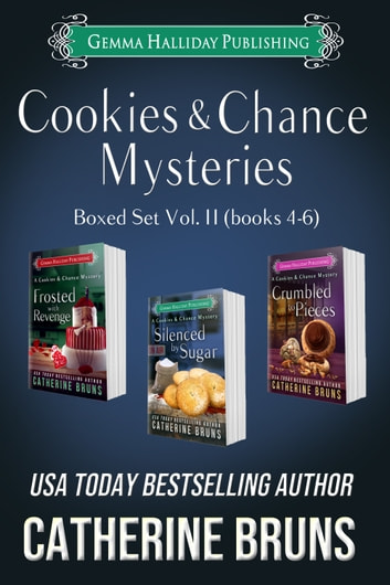 Cookies & Chance Mysteries Boxed Set Vol. II (Books 4-6) ebook by Catherine Bruns