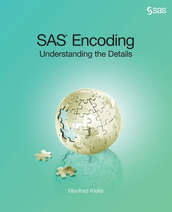 SAS Encoding - Understanding the Details ebook by Manfred Kiefer