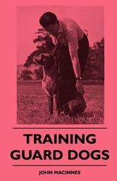 Training Guard Dogs ebook by John MacInnes