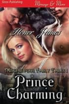 Prince Charming ebook by Honor James