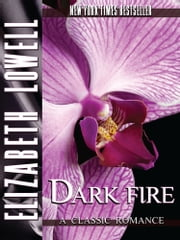 Dark Fire ebook by Elizabeth   Lowell