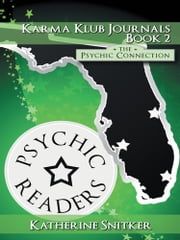 Karma Klub Journals Book2 - The Psychic Connection ebook by Katherine Snitker