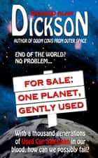 For Sale: One Planet, Gently Used ebook by Richard Alan Dickson