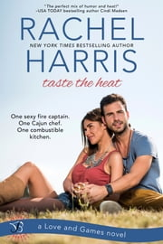 Taste the Heat ebook by Rachel Harris