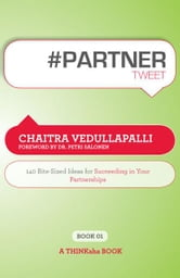 #PARTNER tweet Book01 ebook by Chaitra Vedullapalli, edited by Rajesh Setty