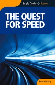 Quest For Speed - Simple Guides ebook by Peter Gosling