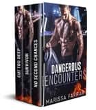 Dangerous Encounters - A Romantic Suspense Boxed Se‪t‬ ebook by Marissa Farrar