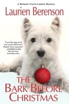 The Bark Before Christmas ebook by Laurien Berenson