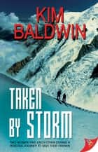 Taken by Storm ebook by