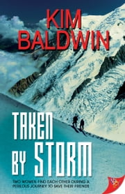 Taken by Storm ebook by Kim Baldwin
