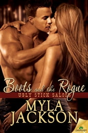 Boots and the Rogue ebook by Myla Jackson