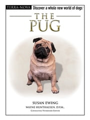 The Pug ebook by Susan M. Ewing