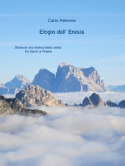 Elogio dell' Eresia ebook by Carlo Petronio
