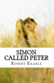 Simon Called Peter ebook by Robert Keable