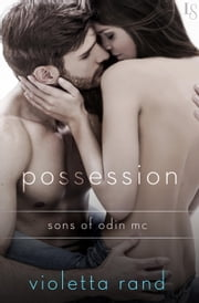 Possession - A Sons of Odin Novel ebook by Violetta Rand