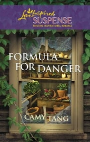 Formula for Danger ebook by Camy Tang