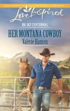 Her Montana Cowboy ebook by