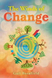 The Winds of Change ebook by Gail Bornfield