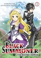 Black Summoner: Volume 1 eBook by Doufu Mayoi