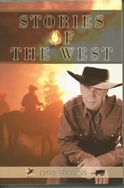 Stories of the West ebook by Dave Stevens