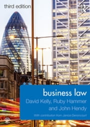 Business Law ebook by David Kelly, Ruby Hammer, John Hendy