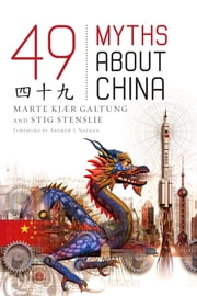 49 Myths about China ebook by Marte Kjær Galtung,Stig Stenslie