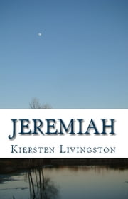 Jeremiah ebook by Kiersten Livingston