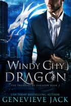 Windy City Dragon ebook by