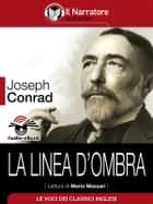 La linea d'ombra (Audio-eBook) ebook by