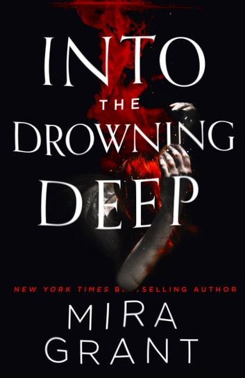 Into the Drowning Deep ebook by Mira Grant
